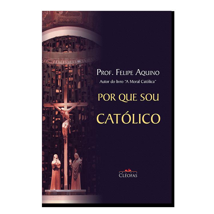 por_que_sou_catolico