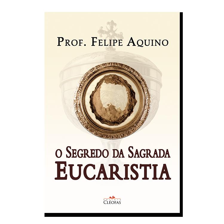 o_segredo_da_sagrada_eucaristia